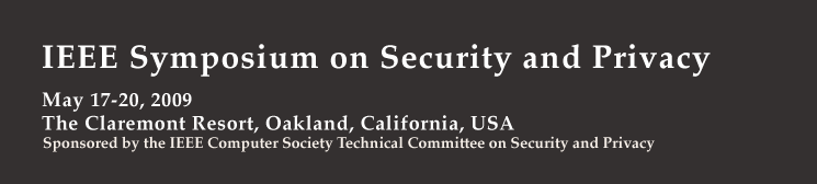 IEEE Symposium on Security and Privacy